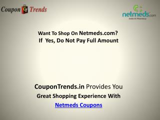 Netmeds Coupons: Discount Coupon, Promo Codes, Deals & Offers