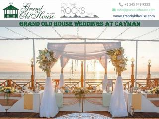 You dream, we execute the perfect wedding at Grand Old House