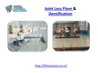 Joint Less Floor & Densification