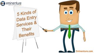 5 Kinds of Data Entry Services & Their Benefits