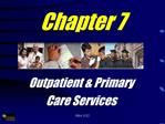 Outpatient  Primary Care Services
