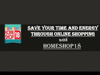 Save Your Time and Energy Through Online Shopping