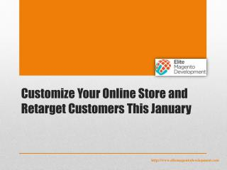 Customize Your Online Store and Retarget Customers This January