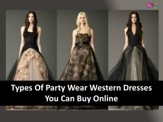 Types of Party Wear Western Dresses You Can Buy Online