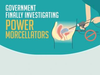 Government Finaly Investigating POWER morcellators