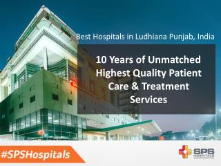 Centers of Excellence : SPS Hospitals(Best Hospitals in Punjab, India)