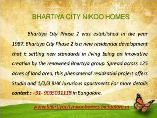 Bhartiya City Nikoo Homes Phase 2 Bangalore: 9035031118