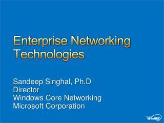 Enterprise Networking Technologies