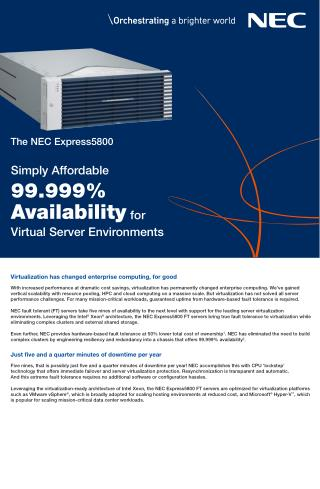 Affordable 99.999% Availability Fault-tolerance for Virtual Server Environments with NEC Express 5800/R320