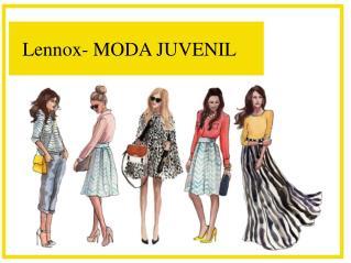 Lennox- MODA JUVENIL