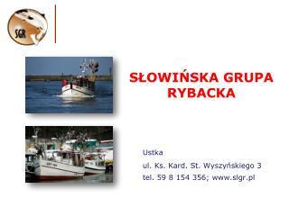 SLOWINSKA GRUPA RYBACKA