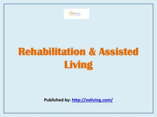 Rehabilitation & Assisted Living