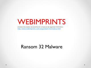 Ransom 32 Malware