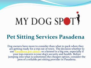 Pet sitting services pasadena