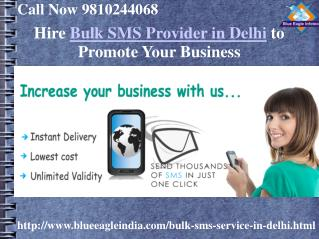 Get Best Bulk SMS Provider in Delhi