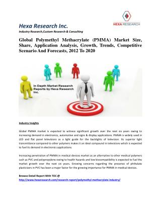 Global Polymethyl Methacrylate Market Size, Share, Growth, Trends And Forecasts, 2012 To 2020