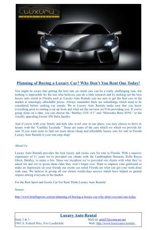 Planning of Buying a Luxury Car? Why Don�t You Rent One Today!