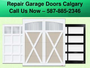 Affordable Garage Door Repair and Installation Services in the Calgary Area