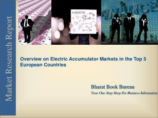 Overview on Electric Accumulator Markets in the Top 5 European Countries
