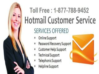 Hotmail customer service 1-877-788-9452 to get instant and reliable support