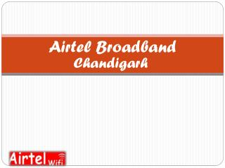 Airtel Broadband Chandigarh
