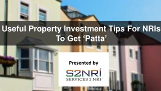 Useful Property Investment Tips For NRIs To Get Patta