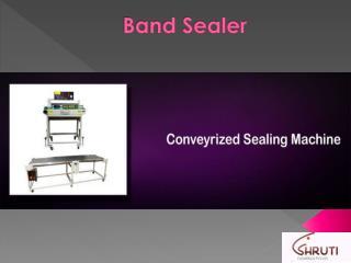 Band Sealer