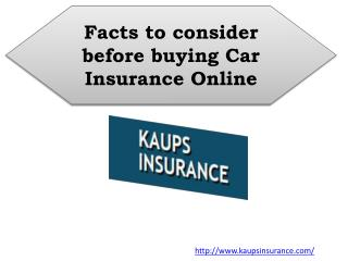 Facts to consider before buying Car Insurance Online
