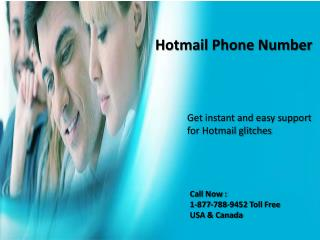 Hotmail phone number 1-877-788-9452 tollfree for Hotmail support