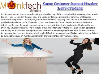 CanonPrinter Customer Support for the easy and instant solution 1-877-776-4348