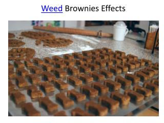 Weed Brownies Effects