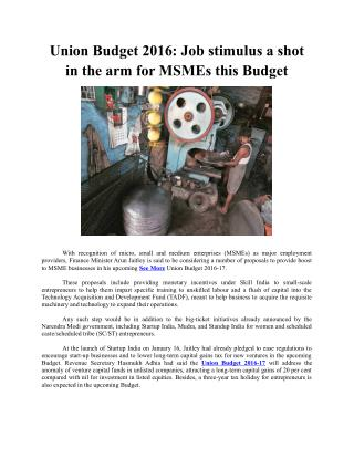 Union Budget 2016: Job stimulus a shot in the arm for MSMEs this Budget