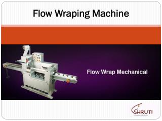 Flow Wraping Machine