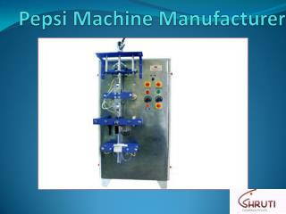 Pepsi Machine Manufacturer