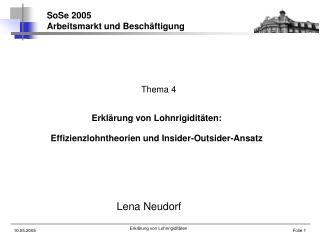 Erkl rung von Lohnrigidit ten:   Effizienzlohntheorien und Insider-Outsider-Ansatz