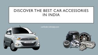 Discover the Best Car Accessories in India