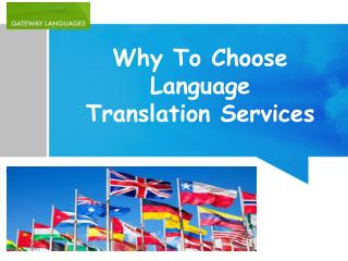 Why to choose language translation services