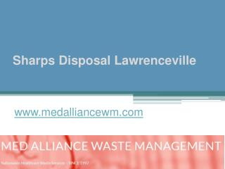 Sharps Disposal Lawrenceville - www.medalliancewm.com