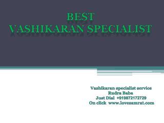 Expert And Best Vashikaran Specialist Astrologer