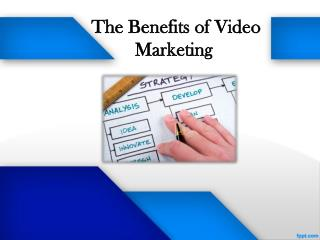 Benefits of Video Marketing