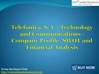 Financial Analysis of Telefonica, S.A. : JSBMarketResearch