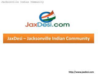 JaxDesi - Jacksonville Indian Community