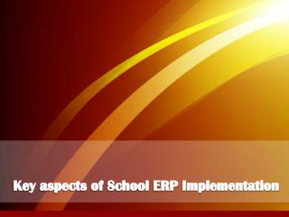 Key aspects of School ERP Implementation