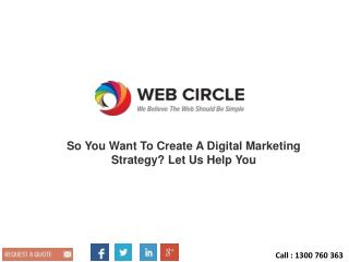 So You Want To Create A Digital Marketing Strategy? Let Us Help You