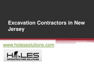 Excavation Contractors in New Jersey - www.holessolutions.com