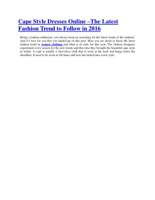 Cape Style Dresses Online –The Latest fashion Trend to Follow in 2016