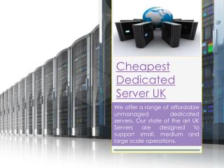 Cheapest Dedicated Server Uk
