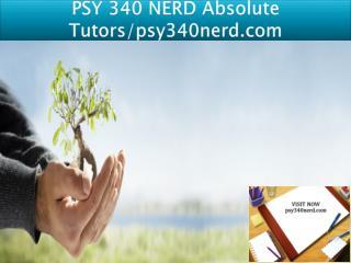 PSY 340 NERD Absolute Tutors/psy340nerd.com