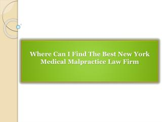 Where Can I Find The Best New York Medical Malpractice Law Firm