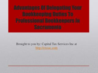 Advantages Of Delegating Your Bookkeeping Duties To Professional Bookkeepers In Sacramento